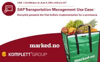 Webinar on June 9, 2016: SAP Transportation Management Use Case - Komplett presents 1st holistic implementation for e-commerce