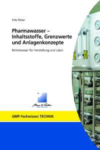 Neuerscheinung Pharmawasser - Inhaltsstoffe, Grenzwerte und Anlagenkonzepte