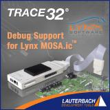 TRACE32 provides JTAG Debug Support for Lynx MOSA.icTM