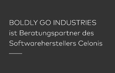 BOLDLY GO INDUSTRIES ist Beratungspartner  des Softwareherstellers Celonis