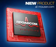 Mouser Electronics Signs Global Agreement to Distribute  Broadcom Mass Market Products