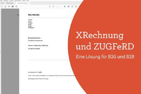 XRechnung und ZUGFeRD als Lösung für E-Rechnungen