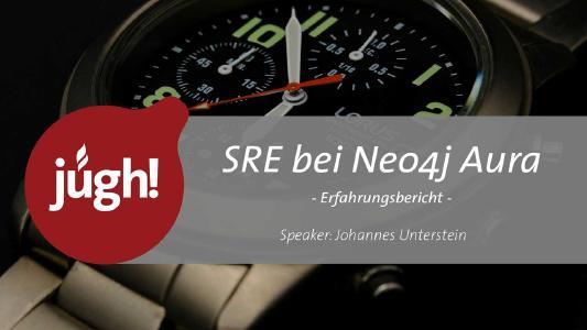 Site Reliability Engineering bei Neo4j Aura. Vortrag von Johannes Unterstein.
