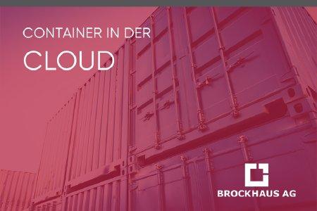 Container in der Cloud – Ein Webinar der BROCKHAUS AG