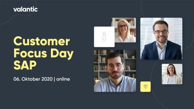 Der valantic Customer Focus Day SAP findet als virtuelles Event am 06. Oktober 2020 statt / Bild: valantic