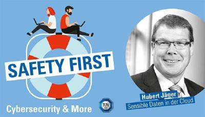 "TÜV SÜD-Podcast ""Safety First"": Sensible Daten in der Cloud"