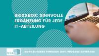 brixxbox ist die sinnvolle Software Ergänzung für jede IT Abteilung