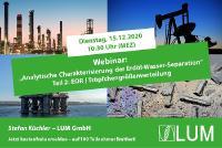 Analytische Charakterisierung der Erdöl-Wasser-Separation, Teil 2: EOR | Tröpfchengrößenverteilung