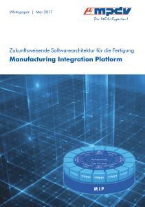 Whitepaper zur zukunftssicheren Software-Architektur für die Fertigungsindustrie