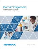 Dymax O&C Releases New Bomar Oligomers Guide and Streamlines Product Selection