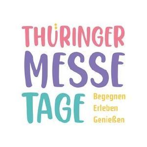Thüringer Messe Tage