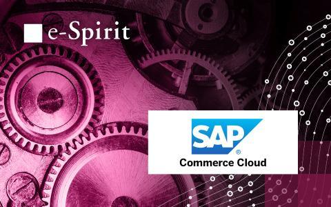 e-Spirit mit neuer, zertifizierter Integration für SAP-Commerce-Cloud