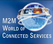 M2M-WORLD OF CONNECTED SERVICES