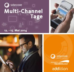 Sitecore Multi-Channel Tage 12. - 15. Mai 2014