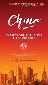 China - Präsenz von Frankfurt bis Düsseldorf (c)Cross-Culture Publishing, Frankfurt/Main www.cc-publishing.com