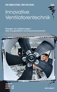 """Das Buch """"Innovative Ventilatorentechnik"""" ist ab sofort im Buchhandel erhältlich."""