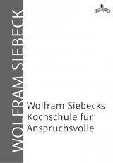 Wolfram Siebeck Kochschule
