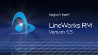 LineWorks RM Release 5.5