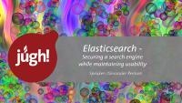 Video: Elasticsearch. Securing a search engine while maintaining usability