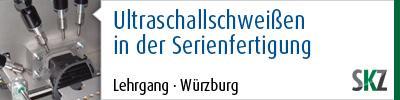 Lehrgang: Prozess- und Qualitätssicherung beim Ultraschallschweißen