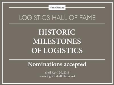 Wer hat vor dem Jahr 2000 Großes in der Logistik vollbracht und verdient einen Platz in der Logistics Hall of Fame? Die Ruhmeshalle ruft Logistiker rund um den Globus auf, Vorschläge zu machen.