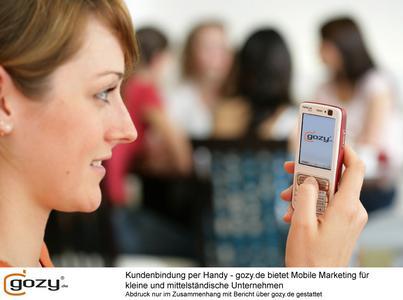 Kostengünstige Kundenbindung per Handy - gozy.de bietet Mobile Marketing für kleine und mittelständische Unternehmen