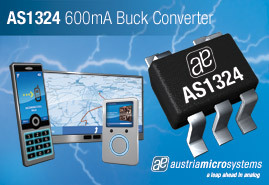 austriamicrosystems' new AS1324 DC-DC buck converter supplies 600mA for low output voltages
