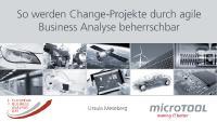 So werden Change-Projekte durch agile Business Analyse beherrschbar