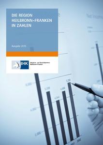 """IHK-Broschüre """"Die Region Heilbronn-Franken in Zahlen"""" aktualisiert"""