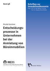 """""""Entscheidungsprozesse in Unternehmen bei der Anmietung"""" von Dr. Nicolai Gerstner"""