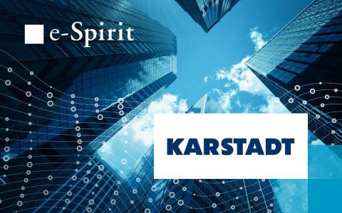 e-Spirit gewinnt Karstadt als neuen Kunden