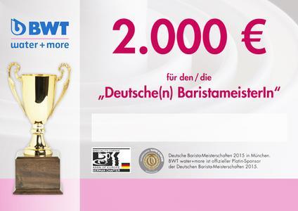 Der oder die SiegerIn der Barista-Meisterschaften 2015 kann sich über ein Förderpreisgeld von BWT water+more in Höhe von 2.000 Euro freuen.