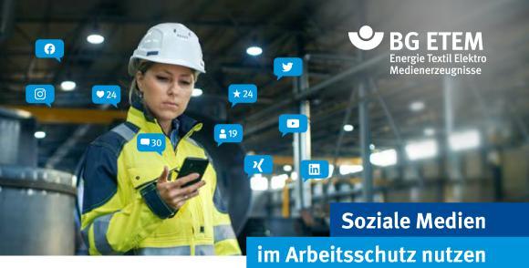 Wie können Arbeitsschützerinnen und Arbeitsschützer soziale Netzwerke für ihre Arbeit nutzen? Einen Überblick und praktische Tipps gibt das Whitepaper der BG ETEM