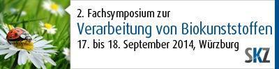 2. Fachsymposium zur Verarbeitung von Biokunststoffen