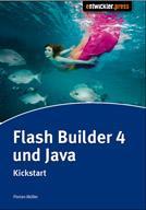 Flash Builder 4 und Java - Kickstart