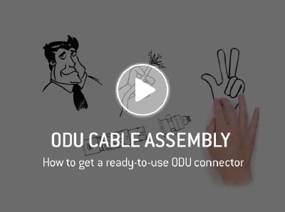 Pre-Assembled Connectors - Quick & Easy with ODU