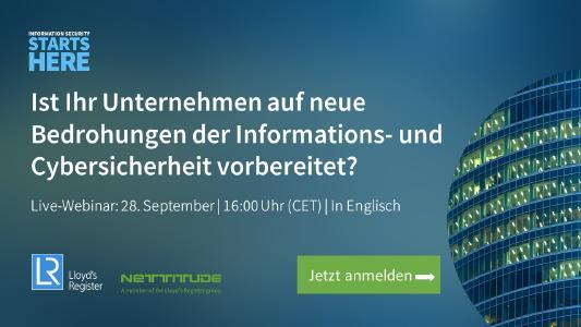 Live-Webinar: Ist Ihr Unternehmen auf neue Bedrohungen der Informations- und Cybersicherheit vorbereitet?