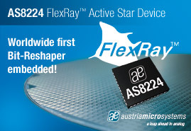 austriamicrosystems announces the world-wide first FlexRay Active Star Device with embedded bit-reshaping functionality
