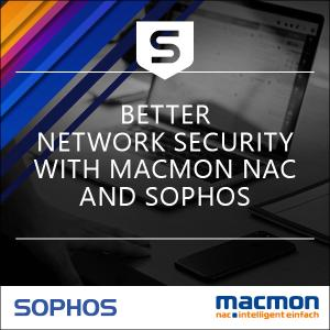 Even better network security with macmon NAC and Sophos