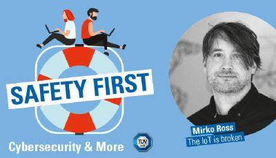 "TÜV SÜD-Podcast ""Safety First"": Daran krankt das Internet of Things"