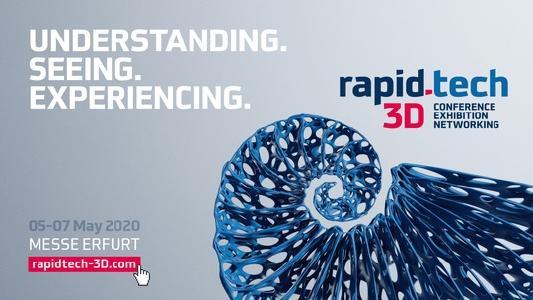 Rapid.Tech 3D: 05 bis 07. Mai 2020