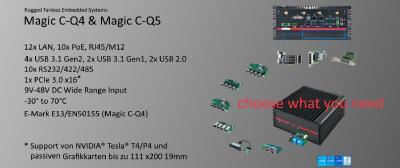 Box-PCs Magic C-Q4 und Magic C-Q4 - choose what you need: Flexible Ausstattung mit bis zu 12x LAN, davon bis zu 10x Power over Ethernet. 8x USB, davon 4x USB 3.1 Gen 2. Mit leistungsstarker NVIDIA® Tesla® T4/P4 oder passiven Grafikkarten, uvm.
