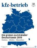 """Titelbild der Spezialausgabe """"Die größten Autohändler Deutschlands 2019"""" (kfz-betrieb)"""