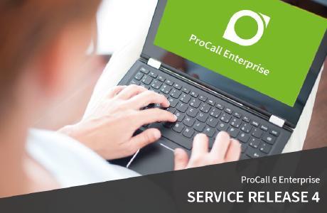 Jetzt verfügbar: Das Service Release 4 für ProCall 6 Enterprise