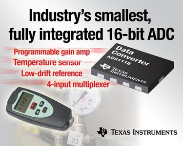 TI announces industry's smallest, fully integrated 16-bit ADC