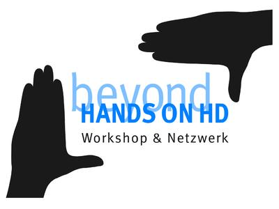 Beyond Hands on HD Workshop & Netzwerk in Hannover