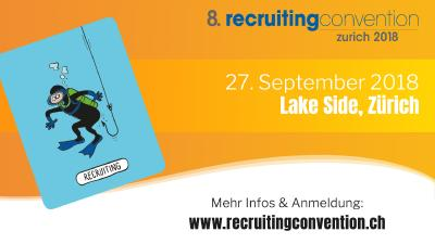 8. recruitingconvention zurich am 27.9.2018 im Lake Side
