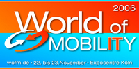 World of MOBILITY 2006 – Die Fachmesse für Mobile Solutions und Wireless Communications