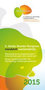 Media Mundo zeigt neue Handlungsfelder für nachhaltige Medienproduktion