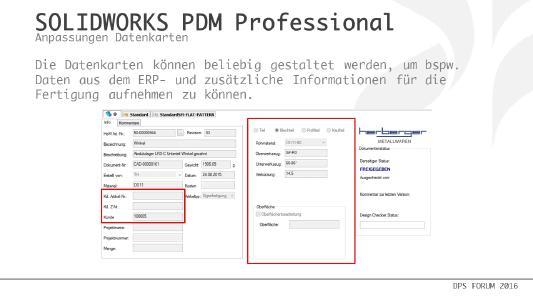 Die Datenkarten in Solidworks PDM Professional, können, je nach Kundenwunsch, beliebig gestaltet werden